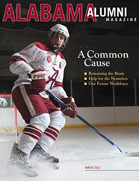 Alumni Magazine Alabama Alumni Magazine - Winter 2012