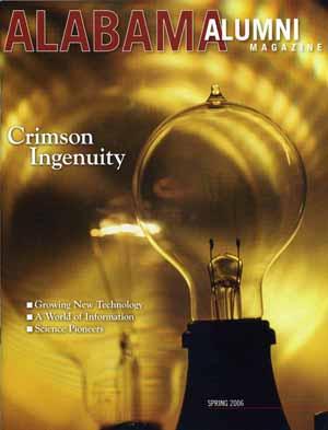 Alumni Magazine Alabama Alumni Magazine - Spring 2006