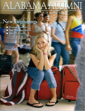 Alumni Magazine Alabama Alumni Magazine - Fall 2004