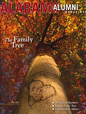 Alumni Magazine Alabama Alumni Magazine - Fall 2012